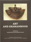 Bibliotheca Shamanistica of The International Society For Shamanistic Research,   Mihaly Hoppal (Ed.) Vol. 14: ART AND SHAMANHOOD,   Elvira Eevr Djaltchinova-Malec (ed.)
